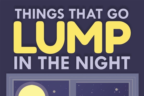 Things That Go Lump in the Night
